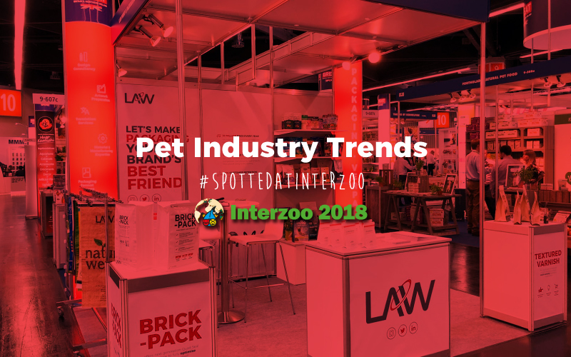 Safety, Durability & Style – Pet Food Packaging Trends to Watch in 2018
