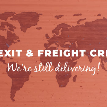 Brexit & Freight Crisis - Yet We're Delivering!