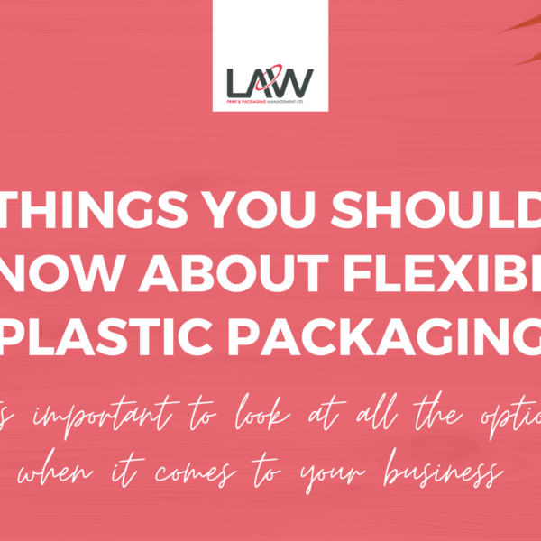 Things You Should Know About Flexible Plastic Packaging