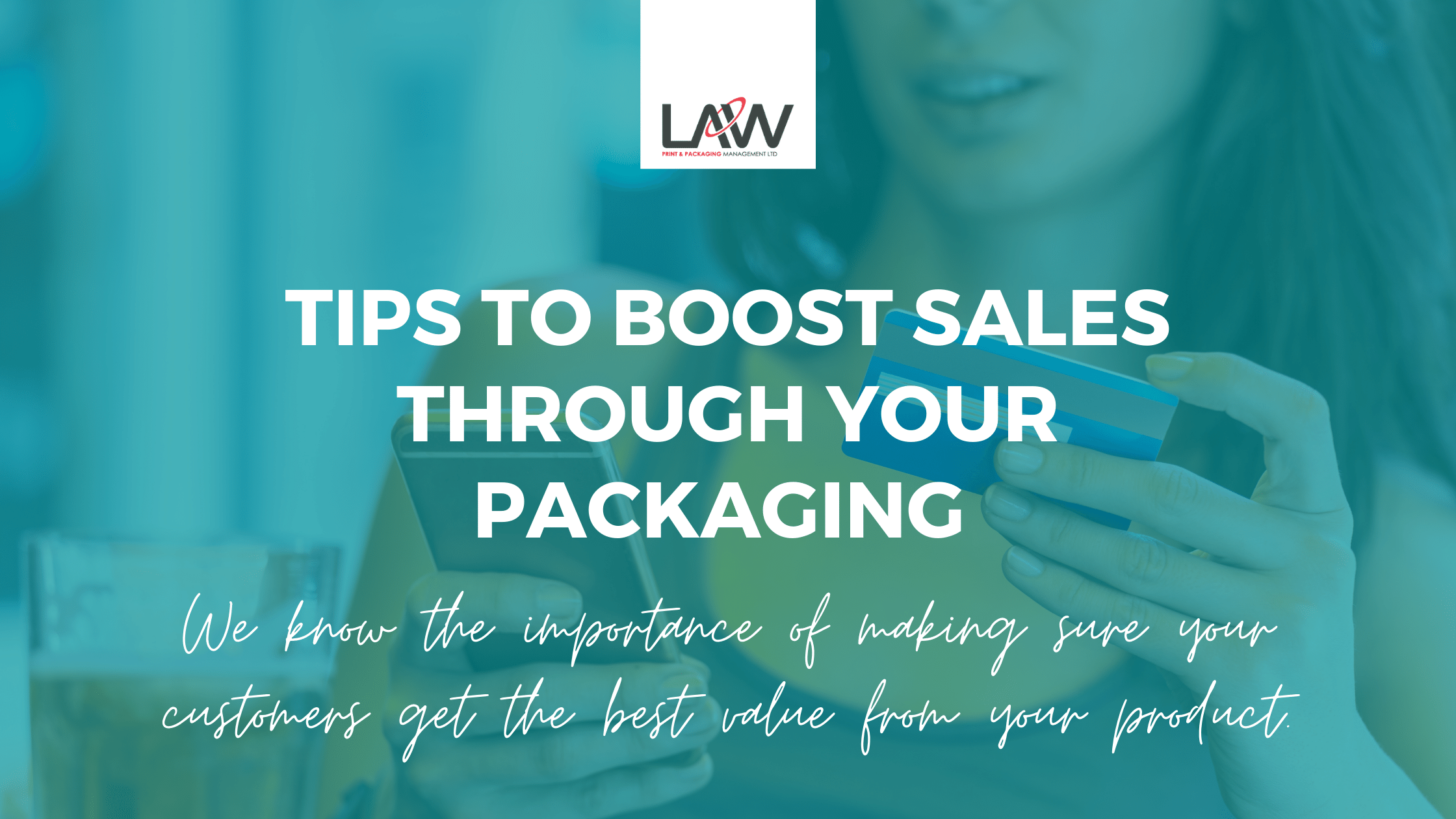 Tips to Boost Sales Through Your Packaging