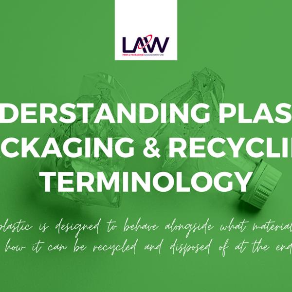 Understanding Plastic Packaging & Recycling Terminology